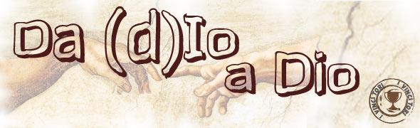Da (d)Io a Dio