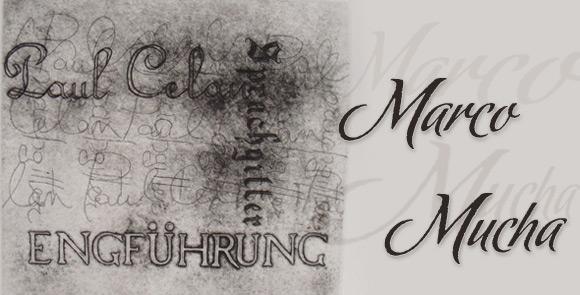 Marco Mucha - Grata di parole di PAUL CELAN